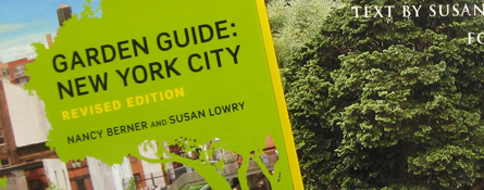 garden guide new york city susan lowry nancy berner