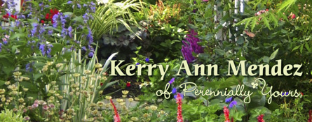 kerry ann mendez perennially yours great gardens and landscaping symposium